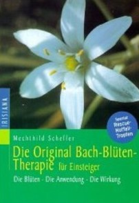 Die Original Bachbluetentherapie