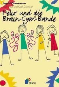 Felix und die Brain-Gym Bande